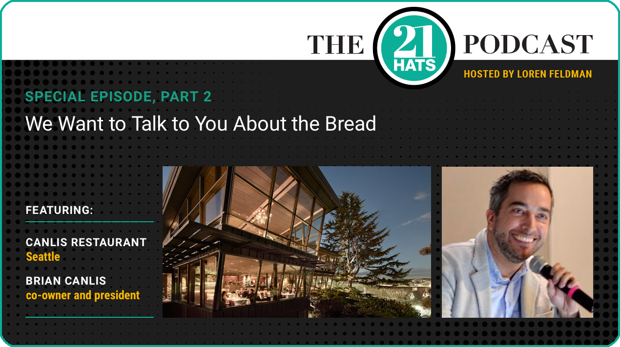Special Episode Part 2: We Want to Talk to You About the Bread