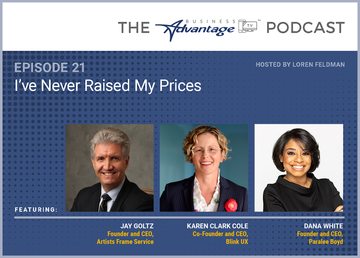 Episode 21: I've Never Raised My Prices