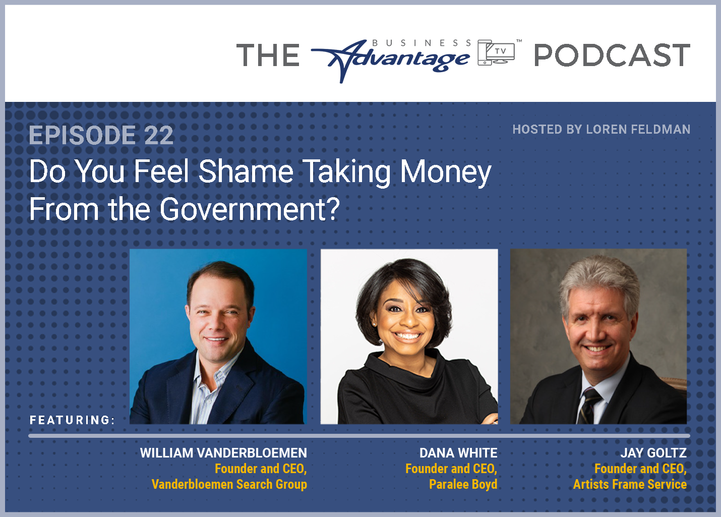 Episode 22: Do You Feel Shame Taking Money From the Government?