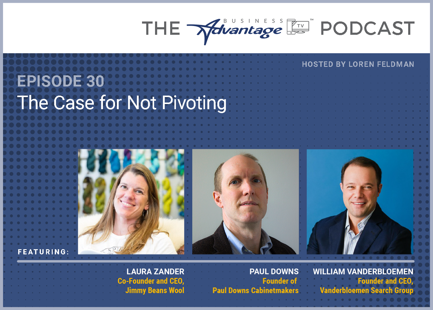 Episode 30: The Case for Not Pivoting