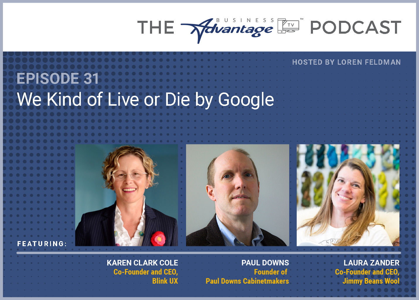 Episode 31: We Kind of Live or Die by Google