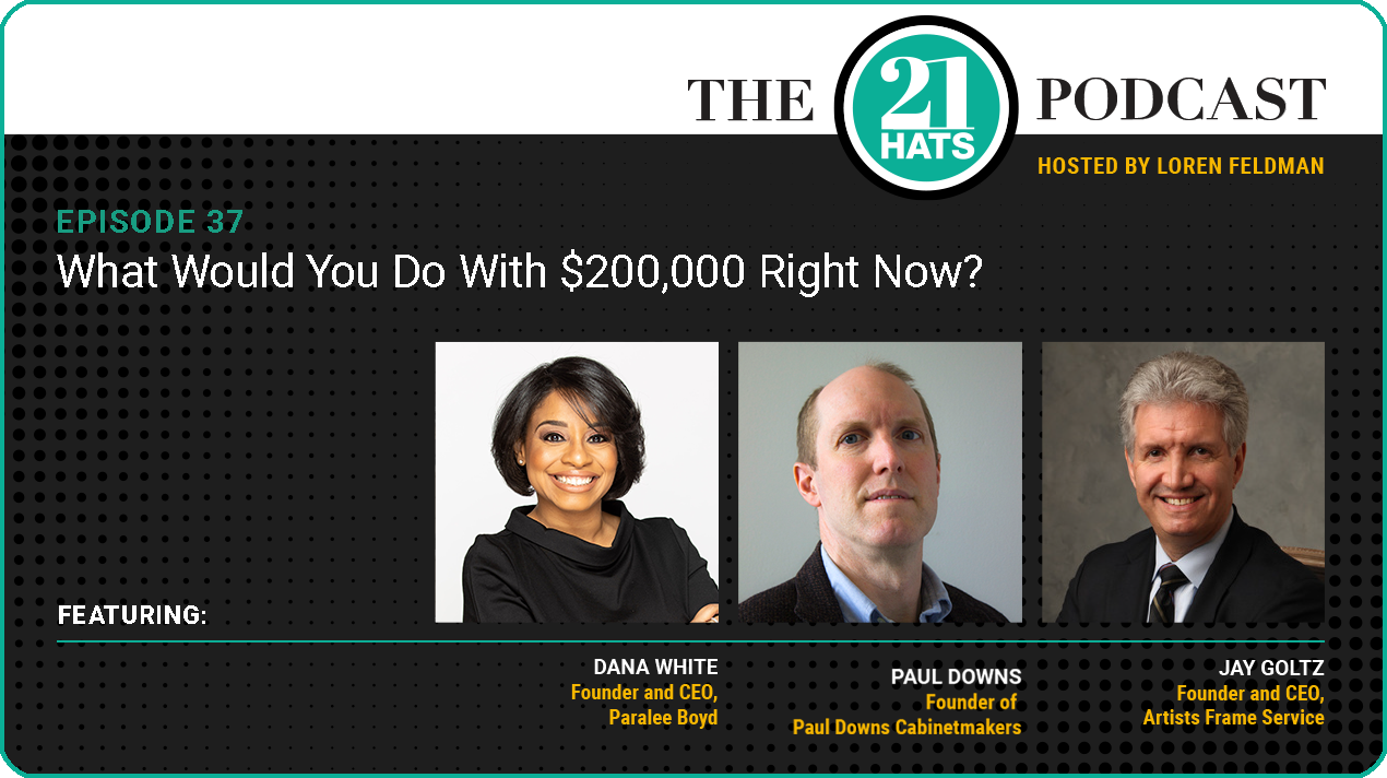 Episode 37: What Would You Do With $200,000 Right Now?