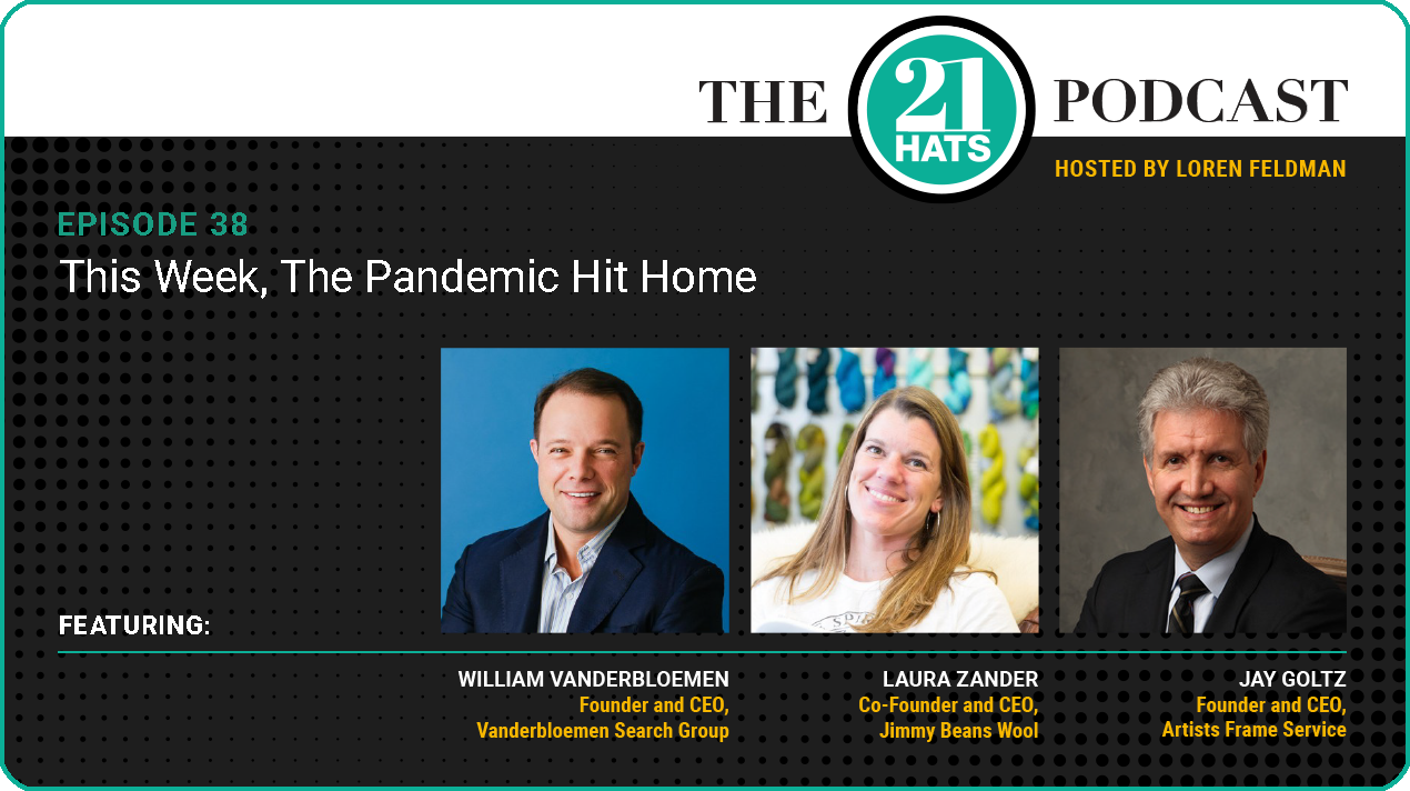 Episode 38: This Week, The Pandemic Hit Home