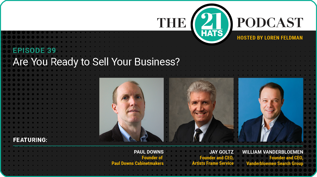 Episode 39: Are You Ready to Sell Your Business?
