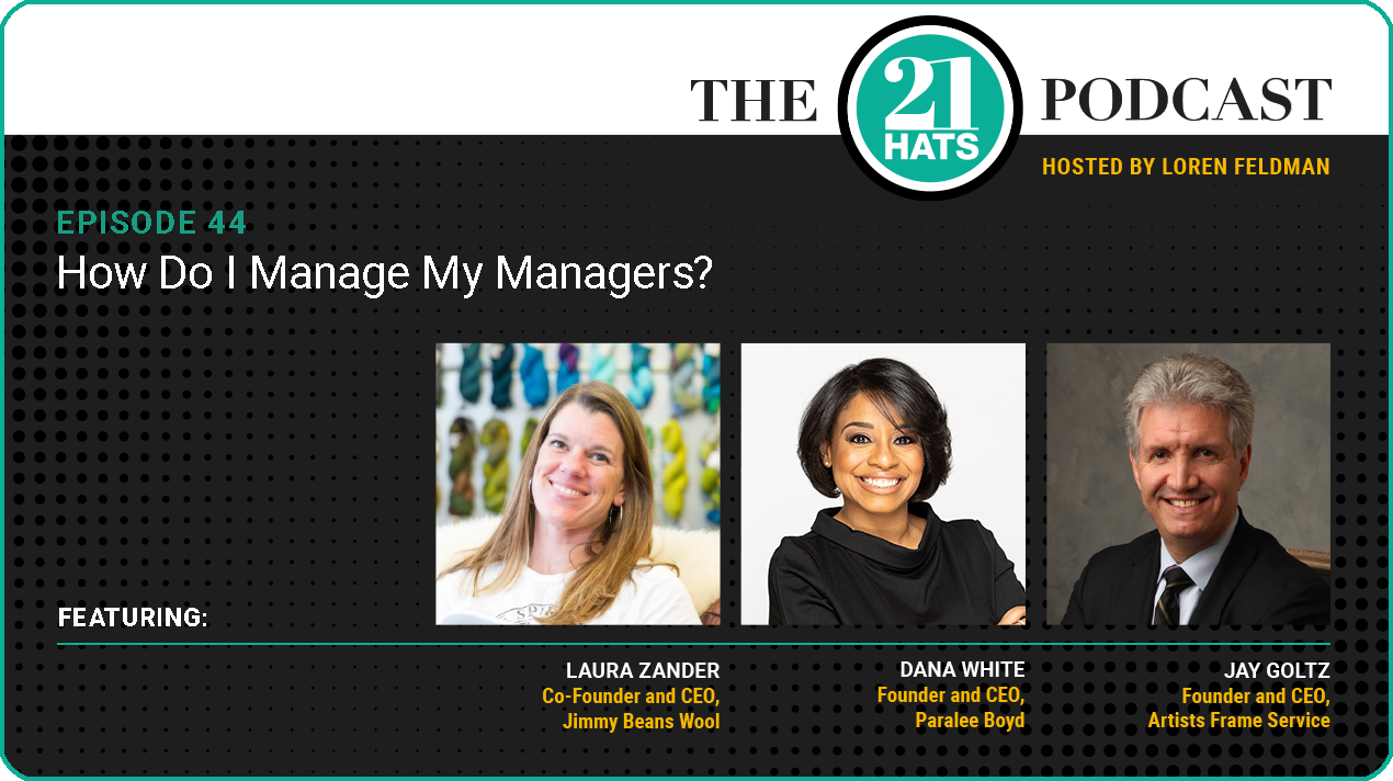 Episode 44: How Do I Manage My Managers?