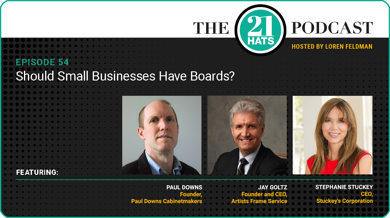 Episode 54: Should Small Businesses Have Boards?
