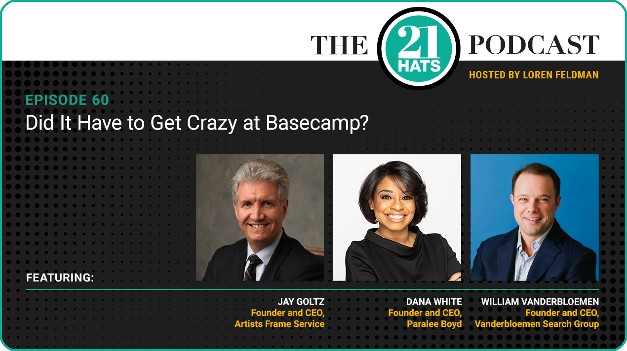 Episode 60: Did It Have to Get Crazy at Basecamp?