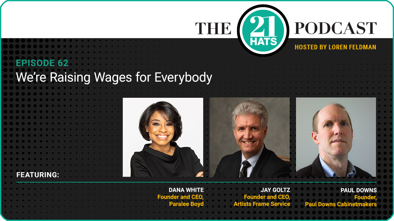 Episode 62: We're Raising Wages for Everybody