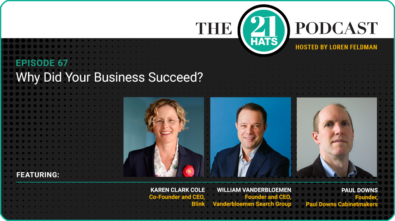 Episode 67: Why Did Your Business Succeed?