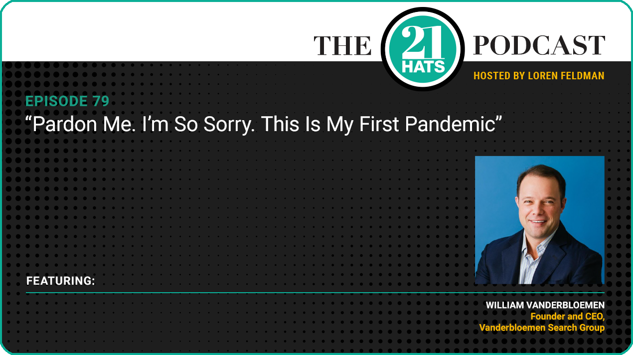 """""""Pardon Me. I'm So Sorry. This Is My First Pandemic"""""""