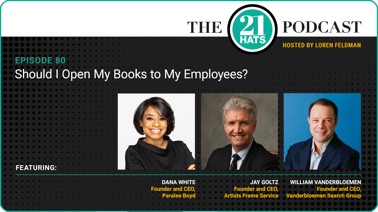 Episode 80: Should I Open My Books to My Employees?